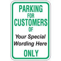 Semi-Custom Worded Signs - Parking for Customers