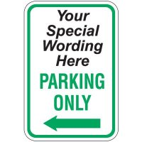 Semi-Custom Worded Signs - Parking Only Arrow Left