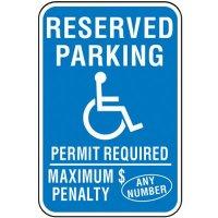 Semi-Custom Handicap Signs - Reserved Parking Maximum Penalty