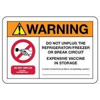Warning: Do Not Unplug Refrigerator - Vaccine In Storage Sign