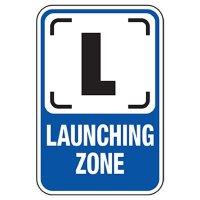 Launching Zone Sign