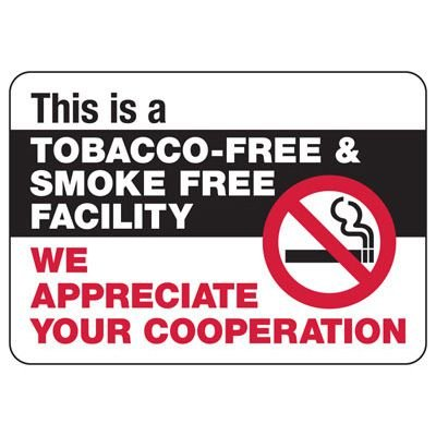 No Smoking Signs - Tobacco-Free Facility