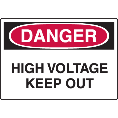 Harsh Condition Safety Signs - High Voltage Keep Out