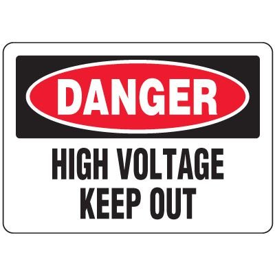 Eco-Friendly Signs - Danger High Voltage Keep Out