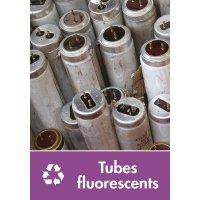 Signalétique recyclage - Tubes fluorescents