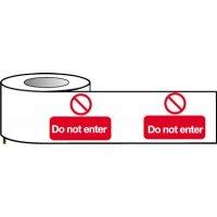 Barrier Warning Tapes - Do Not Enter
