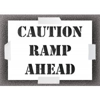 Reusable Stencil - Caution Ramp Ahead