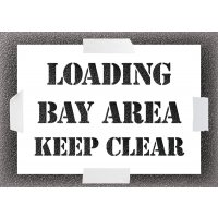 Reusable Stencil - Loading Bay Area Keep Clear