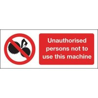 Unauthorised Persons Not To Use Machine Magnetic Sign