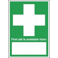 Tabletop Signs - First Aid Is Available From