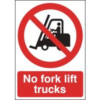 No Forklift Truck Signs
