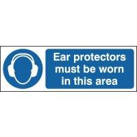 Ear Protectors Must Be Worn - Window Fix Sign