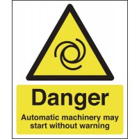 Danger Automatic Machinery May Start Signs