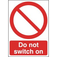 Do Not Switch On Signs