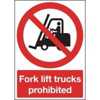 Fork lift Trucks Prohibited Signs