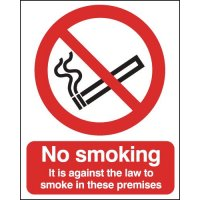 It Is Against The Law To Smoke In These Premises Signs