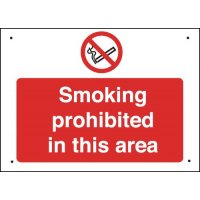 Smoking Prohibited In This Area - Vandal-Resistant Sign