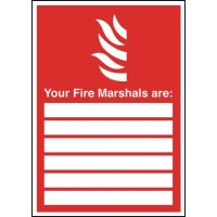 Your Fire Marshals Are ... Signs