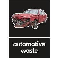 Automotive Waste - WRAP Photographic Recycling Signs