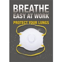 Breathe Easy At Work - Protect Your Lungs Poster