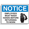 Premium Fiberglass OSHA Sign - Notice - Employees Wash Hands