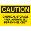 Chemical & HazMat Signs - Chemical Storage Area Authorized Personnel Only