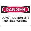 OSHA Danger Signs - Construction Site No Trespassing