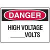 Danger Signs - High Voltage _____Volts