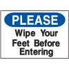 Housekeeping Signs - Please Wipe Your Feet Before Entering