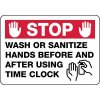 Wash Or Sanitize Hands Before And After Using Time Clock Sign