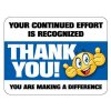 Floor Signs - Your Continued Effort is Recognized
