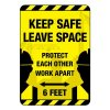 Keep Safe Leave Space Construction Site Sign