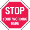 Semi-Custom Aluminum Stop Signs