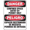 Heavy Duty Confined Space Signs - Danger Confined Space Entry By Permit Only Peligro Espacio Restringido Se Necesita Permiso De Entrada