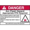 Hazard Warning Labels - Danger Arc Flash Hazard Appropriate PPE Required