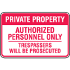 Property Security Signs - Personnel Only