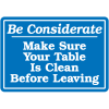 Be Considerate Interior Signs
