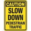 Pavement Message Signs - Caution Slow Down Pedestrian Traffic